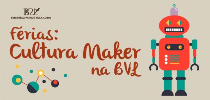 Férias maker na BVL