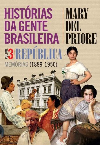 capa_historias_da_gente_brasileira_republica