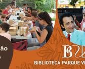 Aproveite o mês de férias para participar de todas as atividades da BVL