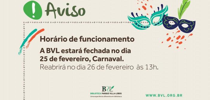 Atenção ao horário de funcionamento no Carnaval