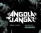 """""""Angola Janga"""" vai virar série; leia antes na biblioteca"""