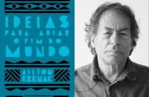 Capa de 'Ideias para adiar o fim do mundo' e seu autor, Ailton Krenak