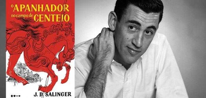 """J.D. Salinger (1919-2010) e a edição mais recente no Brasil de """"O Apanhador no Campo de Centeio"""". Foto: Montagem/Reprodução"""