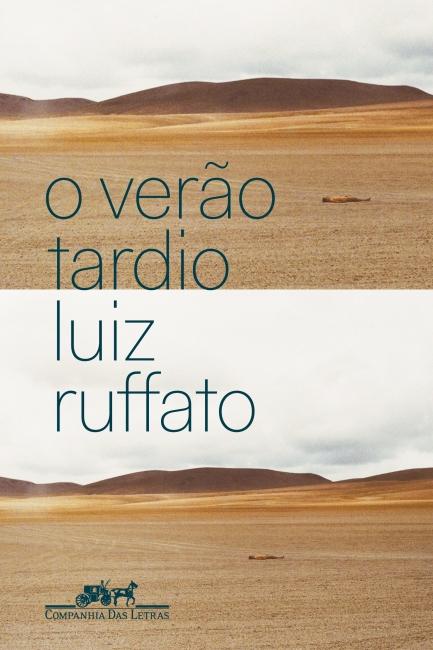 BVL - O Verão Tardio de Luiz Ruffato